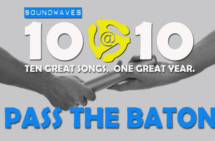 Soundwaves 10@10 #118: Pass the Baton!
