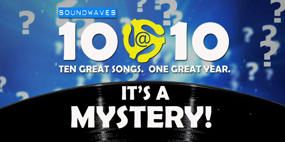 Soundwaves 10@10 #265: It's a Mystery!