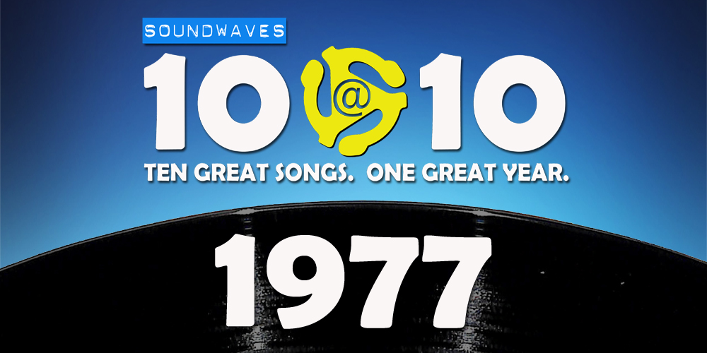 Soundwaves 10@10 #127: 1977