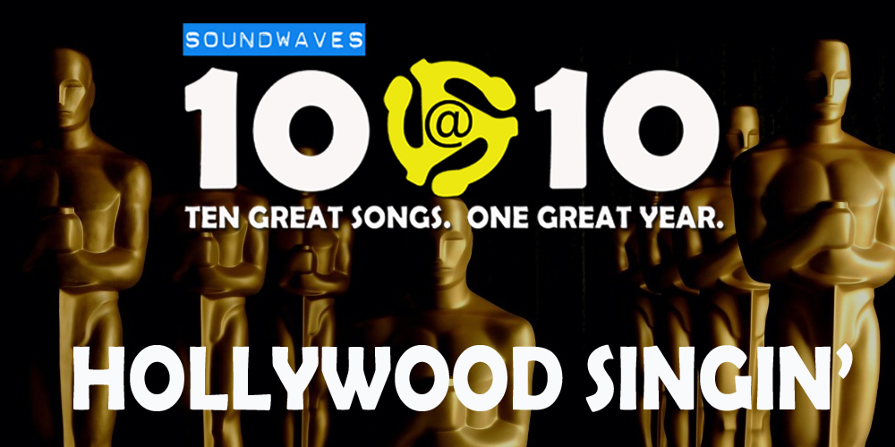 Soundwaves 10@10 #125: Hollywood Singin'