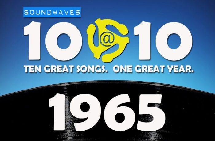 Soundwaves 10@10 #129: 1965