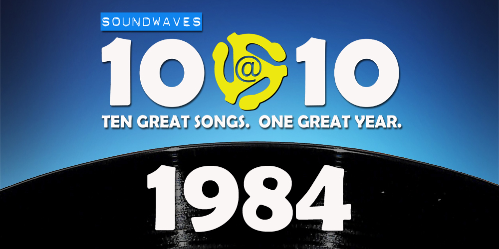 Soundwaves 10@10 #171: 1984