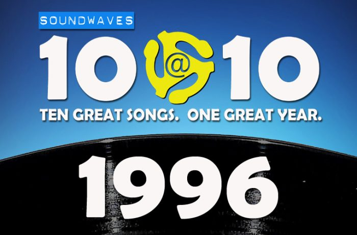 Soundwaves 10@10 #196: 1996