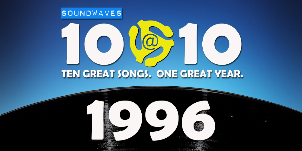 Soundwaves 10@10 #142: 1996