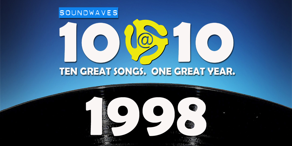 Soundwaves 10@10 #329 – 1998