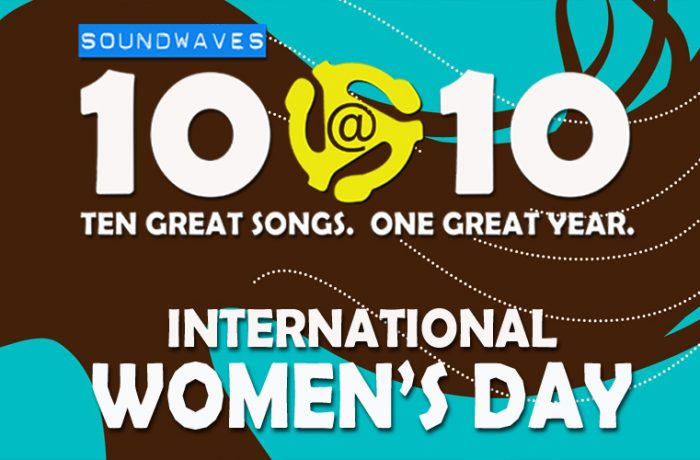Soundwaves 10@10 #130: International Women's Day