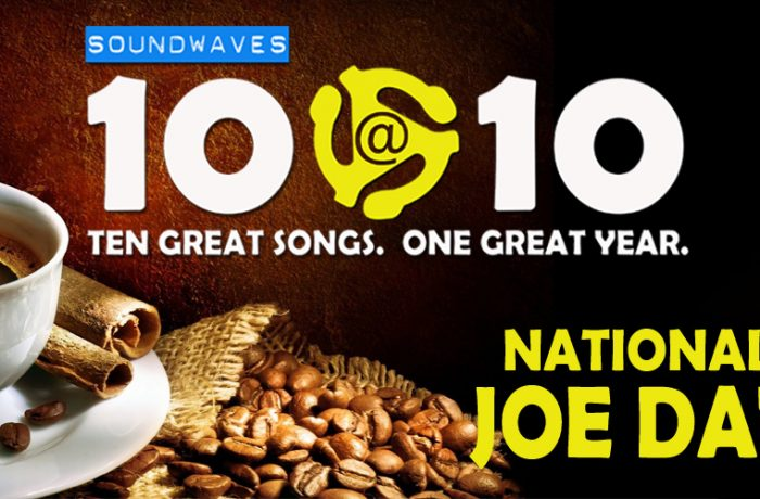 Soundwaves 10@10 #138: National Joe Day