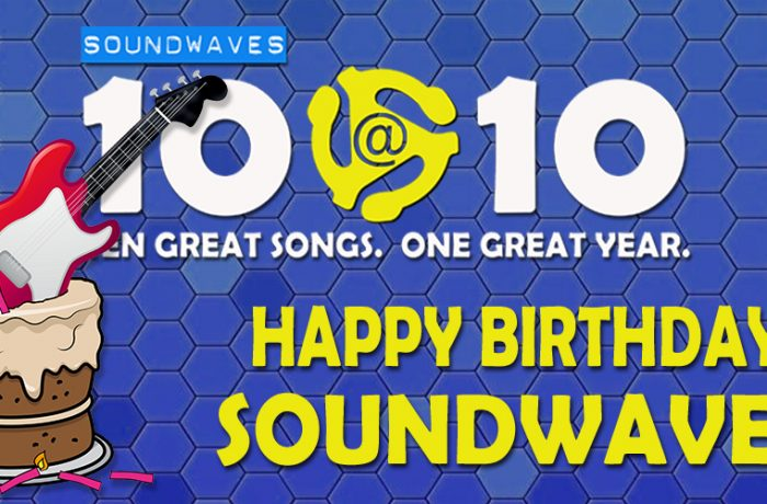Soundwaves 10@10 #140: Happy Birthday, Soundwaves!