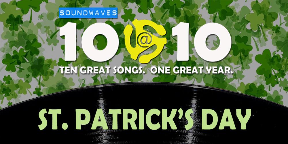 Soundwaves 10@10 #134: St. Patrick's Day