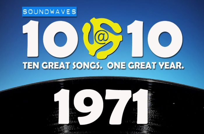 Soundwaves 10@10 #145: 1971