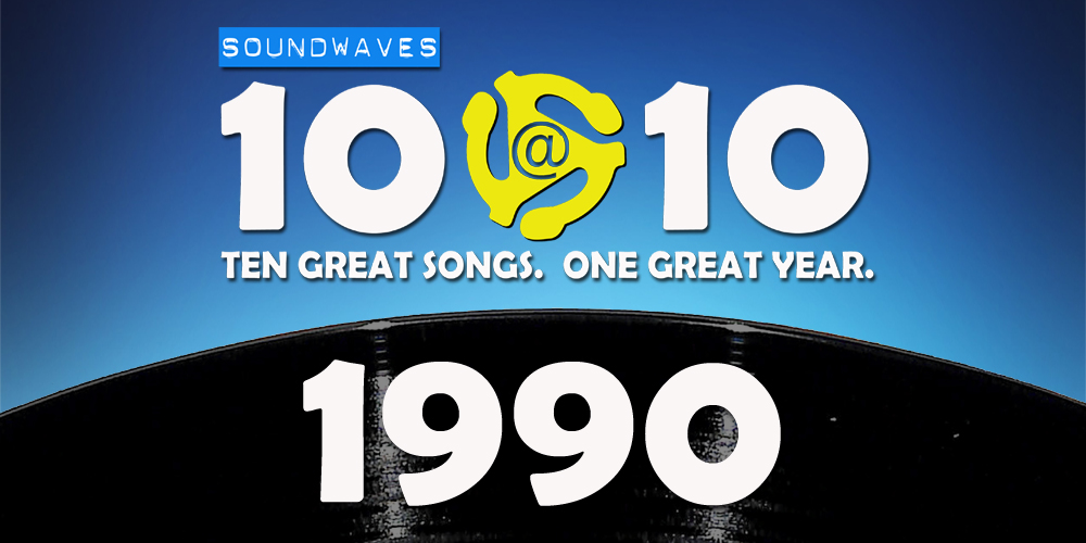 Soundwaves 10@10 #253: 1990