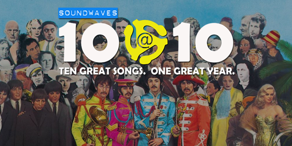 Soundwaves 10@10 #165: Sgt. Pepper Turns 50