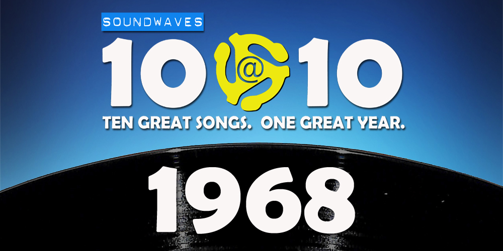 Soundwaves 10@10 #179: 1968