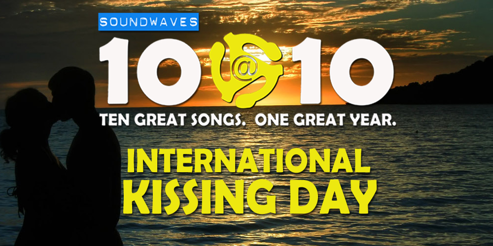 Soundwaves 10@10 #183: International Kissing Day