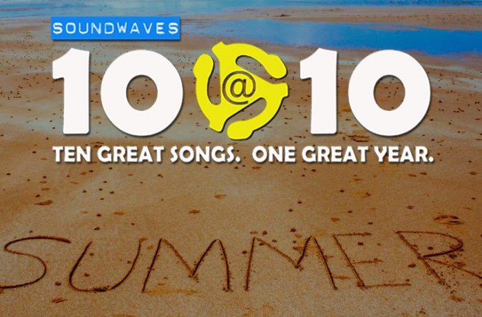 Soundwaves 10@10 #174: Summer!