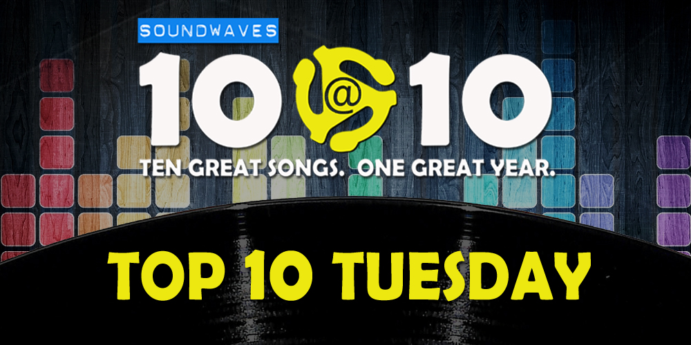 Soundwaves 10@10 #185: Top 10 Tuesday