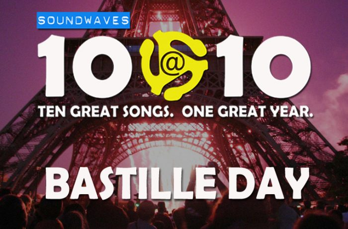 Soundwaves 10@10 #187: Bastille Day