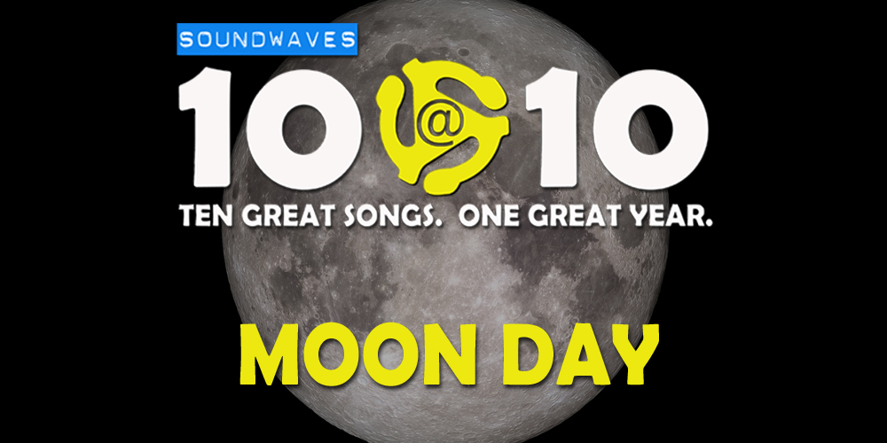 Soundwaves 10@10 #191: Moon Day