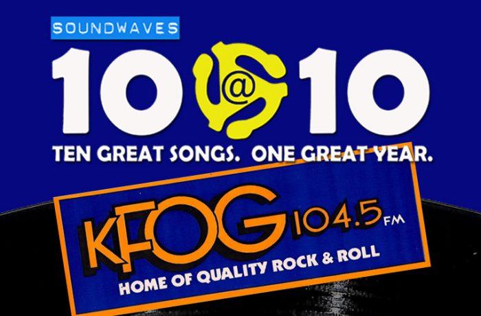 Soundwaves 10@10 #222: KFOG's 35th Anniversary