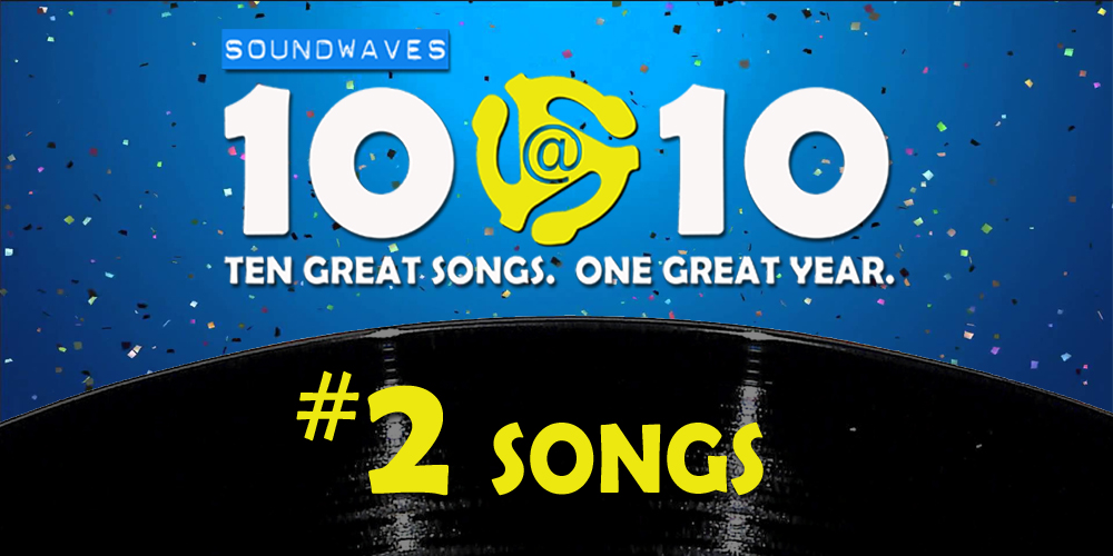Soundwaves 10@10 #200: #2 Songs