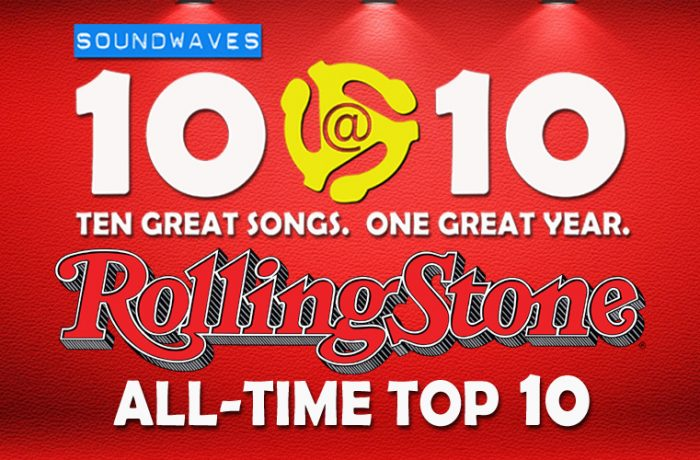 Soundwaves 10@10 #224: Top 10 Tuesday – Rolling Stone