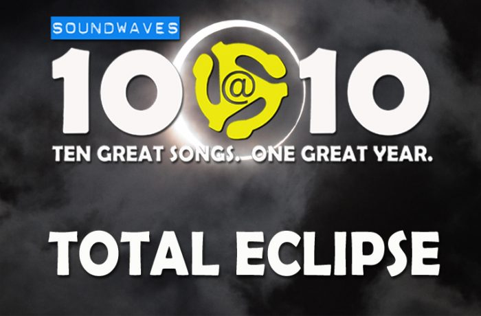 Soundwaves 10@10 #208: Total Eclipse
