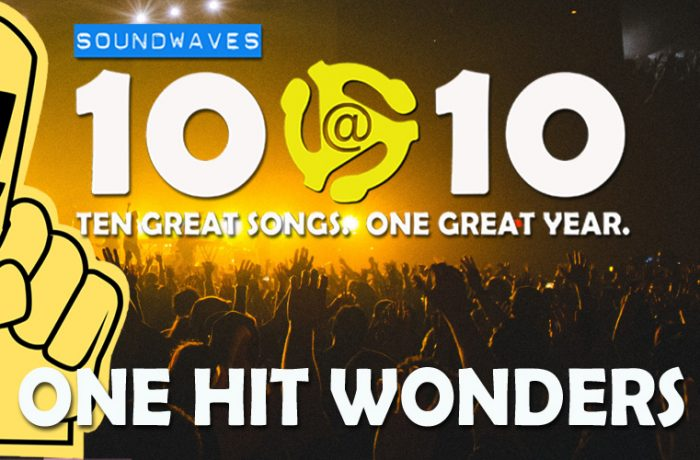 Soundwaves 10@10 #227: One Hit Wonder Day
