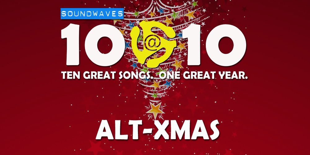 Soundwaves 10@10: #277 – Alt-Xmas