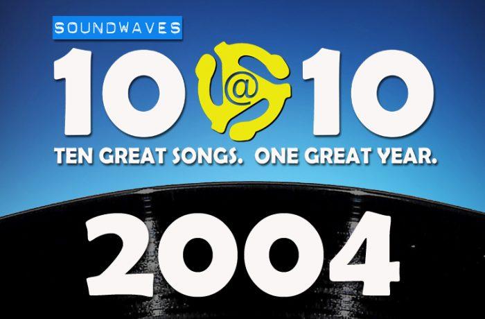 Soundwaves 10@10 #298 – 2004