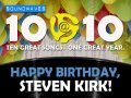 Soundwaves 10@10: #286 – Happy Birthday, Steven Kirk!