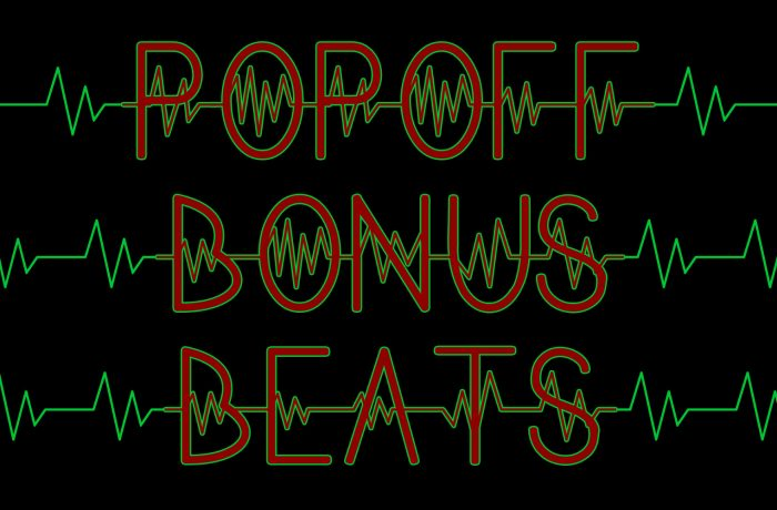 PopOff! Bonus Beats – You Might As well Face It… You're Addicted
