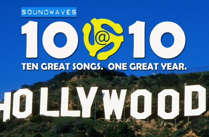 Soundwaves 10@10 #304 – Hollywood