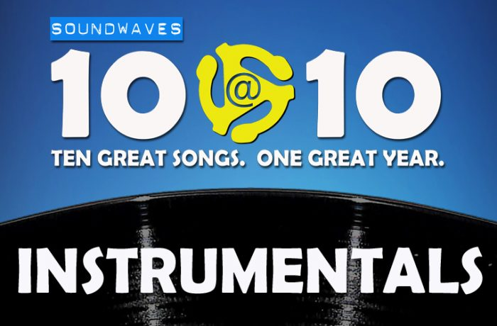 Soundwaves 10@10 #340 – Instrumentals
