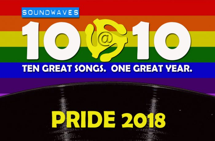 Soundwaves 10@10 #349 – All-Request Pride 2018