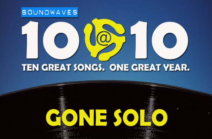 Soundwaves 10@10 #343 – Gone Solo