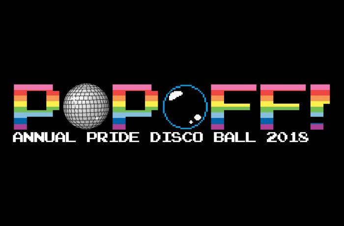 PopOff #17 – Annual Pride Disco Ball: 1998
