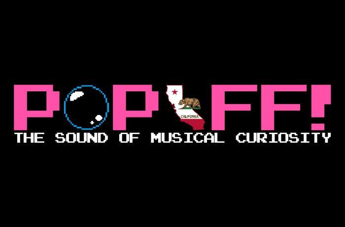 PopOff #21: The Sound Of California