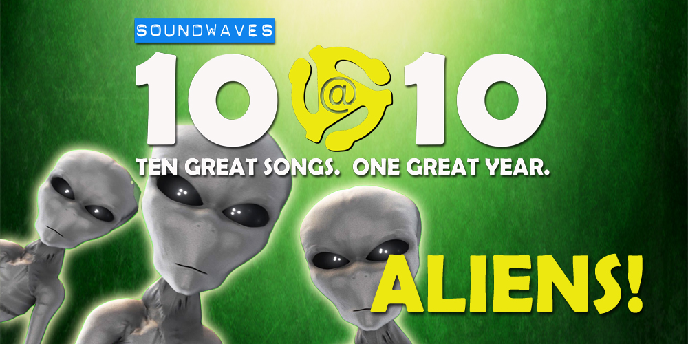 Soundwaves 10@10 #377 – Aliens!