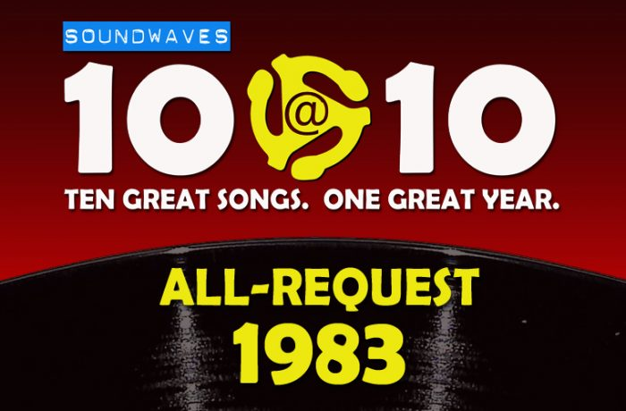 Soundwaves 10@10 #390 – All-Request 1983