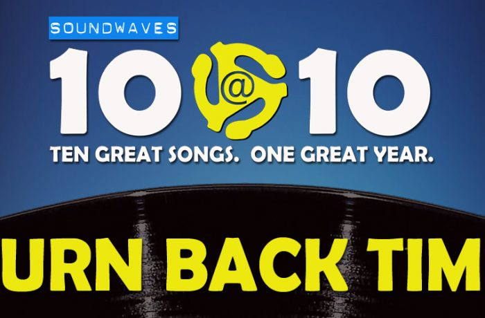 Soundwaves 10@10 #395 – Turn Back Time