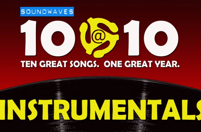Soundwaves 10@10 #399 – Instrumentals