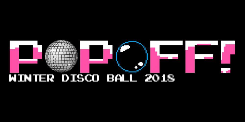 PopOff! #28: Annual Winter Disco Ball