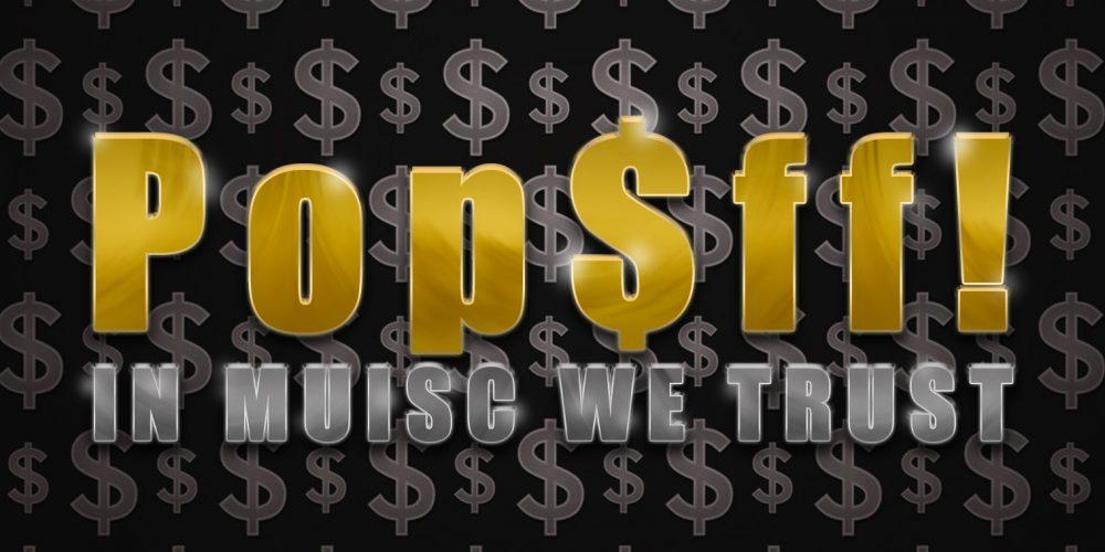 PopOff! #35: We're In The Money