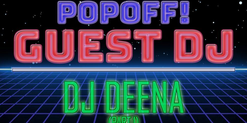 PopOff! Bonus Beats – DJ Deena: Female Standards (Part 1)