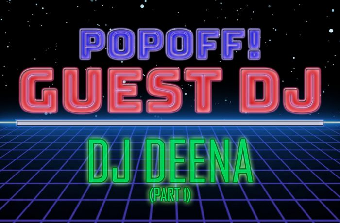 "PopOff! Bonus Beats, DJ Deena"" Female Standards (Part 2)"
