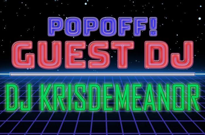 PopOff! Bonus Beats, DJ Krisdemeanor: Herstories