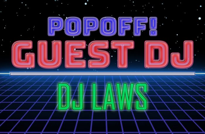 PopOff! Bonus Beat Guest DJ Laws: Power Pop Vol. 2
