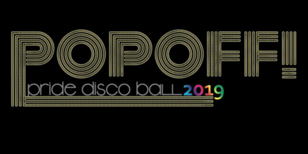 PopOff! #41: Pride Disco Ball 2019