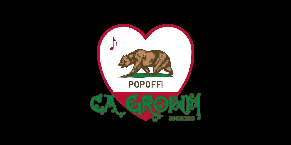 PopOff! #42: Homegrown Vol. 2, California Love
