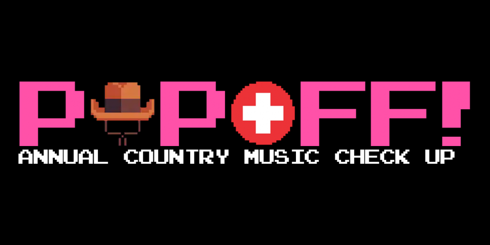 PopOff! #45: Annual Country Music Checkup